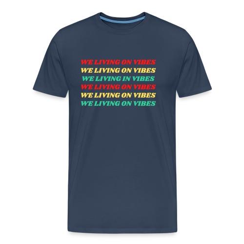 Living Vibes - Men's Premium T-Shirt