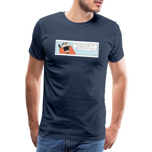 Fånga dagen - Premium-T-shirt herr