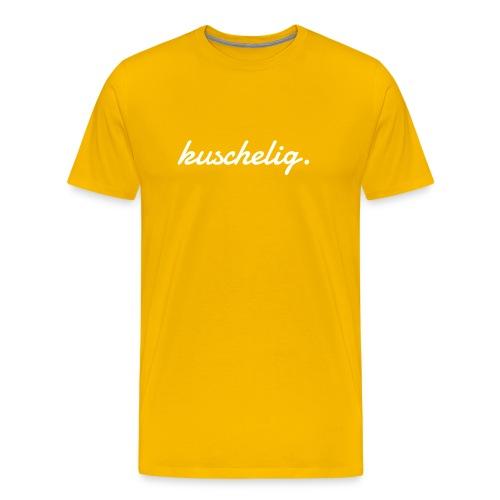 kuschelig. Frauen-Pullover - Männer Premium T-Shirt