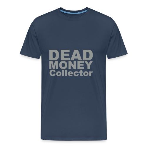 Dead Money 1 - Men's Premium T-Shirt