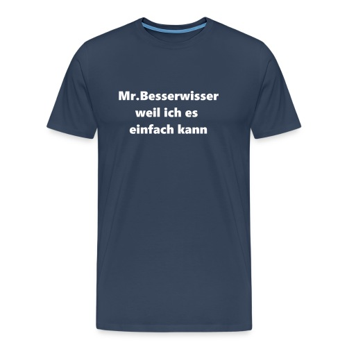 Mr.Besserwisser Trainingsjacke - Männer Premium T-Shirt