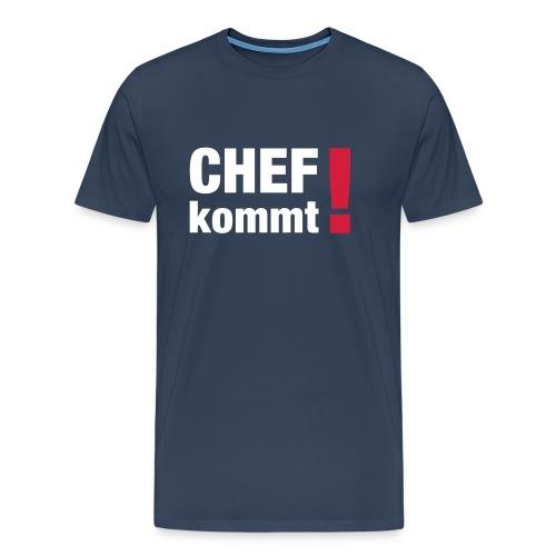 Chef kommt - Männer Premium T-Shirt