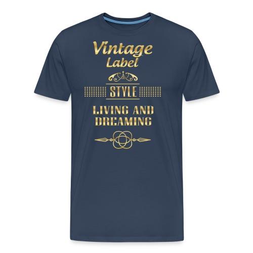 livin and dream white - Camiseta premium hombre