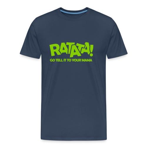 RATATA full - Männer Premium T-Shirt
