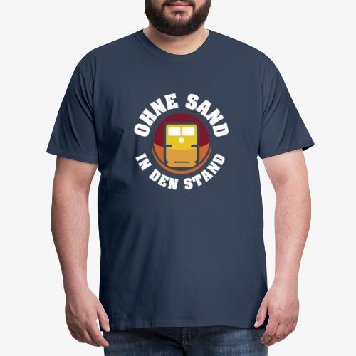 OHNE SAND IN DEN STAND 1 - Männer Premium T-Shirt