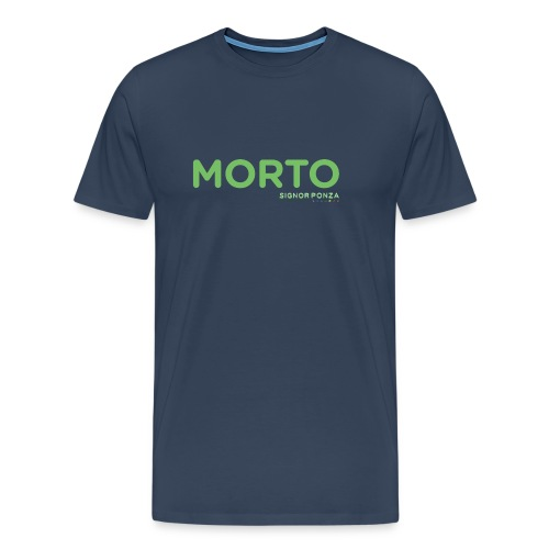 MORTO - Maglietta Premium da uomo