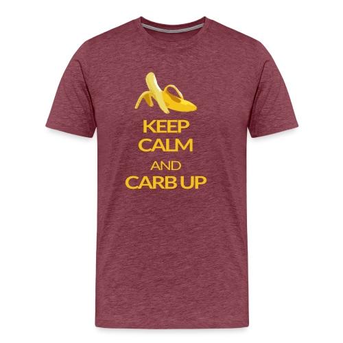 KEEP CALM and CARB UP - Männer Premium T-Shirt