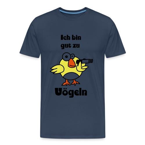 Gut zu Vögeln - Männer Premium T-Shirt