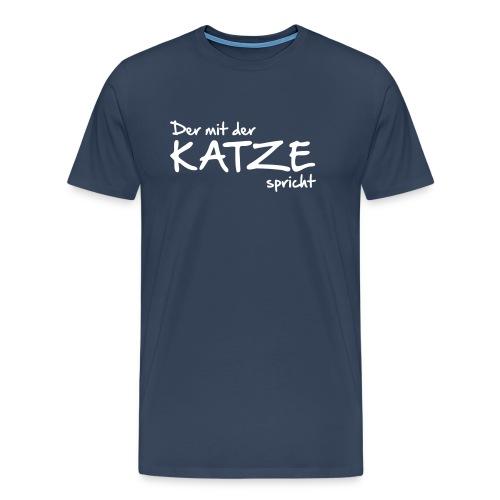 Vorschau: Der mit der Katze spricht - Männer Premium T-Shirt