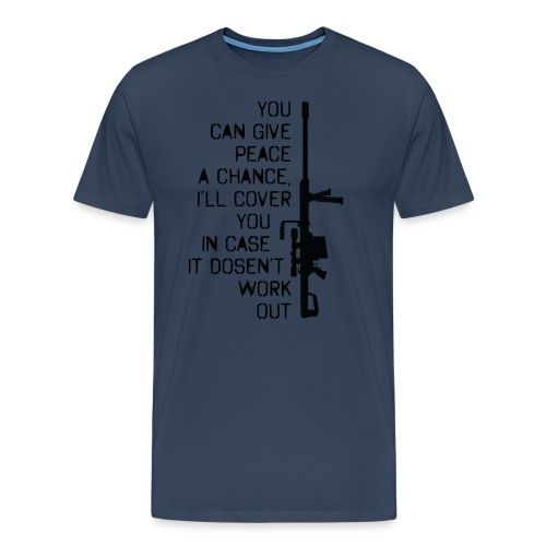 you_can_give_peace_a_chan - Herre premium T-shirt