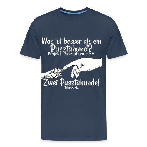 was ist besser als ein Pusztahund weiß - Männer Premium T-Shirt