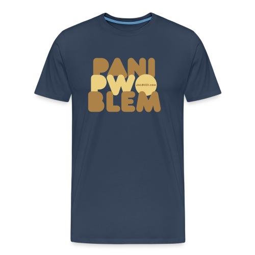 Pani pwoblem - T-shirt Premium Homme
