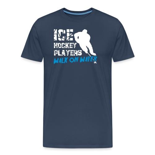 Ice Hockey Players Walk on Water - Men's Premium T-Shirt
