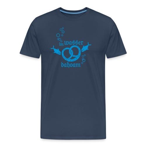 Im Wasser Dahoam (1-farbig) - Männer Premium T-Shirt