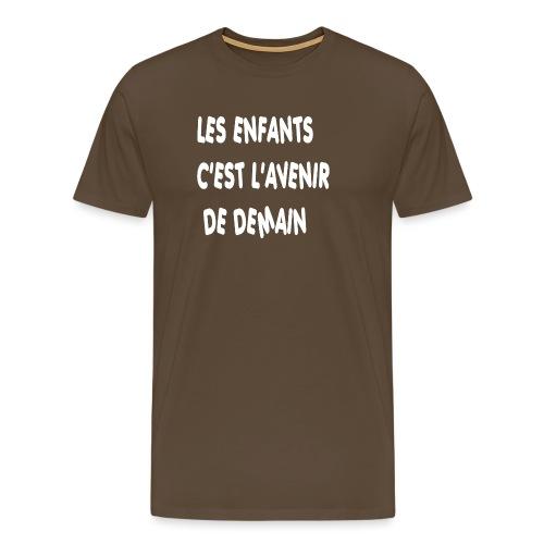 Les enfants c'est l'avenir de demain - T-shirt Premium Homme