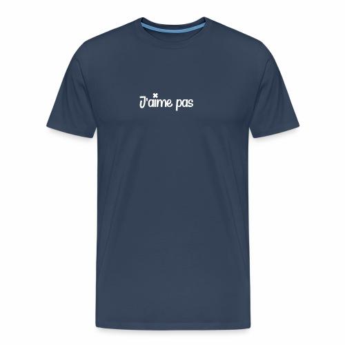 J'aime pas - T-shirt Premium Homme