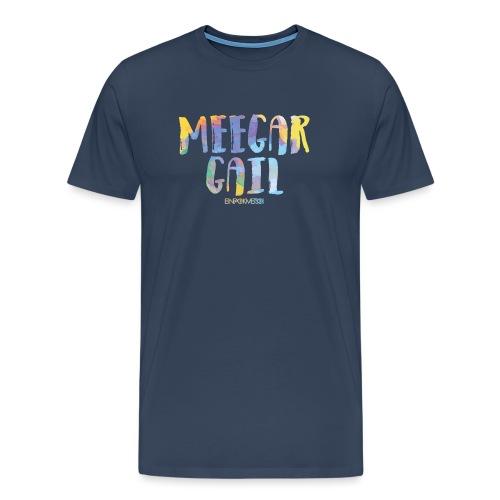 MEEGAR GAIL - Männer Premium T-Shirt