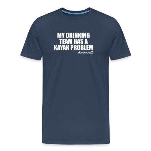 drinking team kayak - Men's Premium T-Shirt