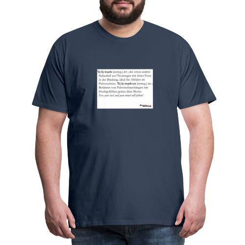 Telemark - die Definition - Männer Premium T-Shirt