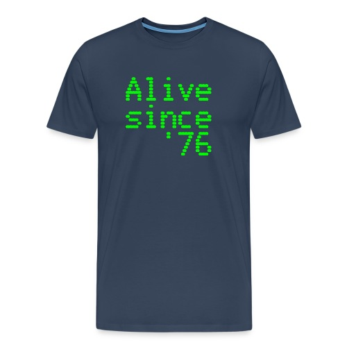 Alive since '76. 40th birthday shirt - Men's Premium T-Shirt
