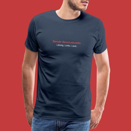 zeitGEIST-Statement Revoluzza - Männer Premium T-Shirt