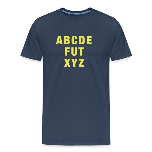 ABCDEFUTXYZ - Männer Premium T-Shirt