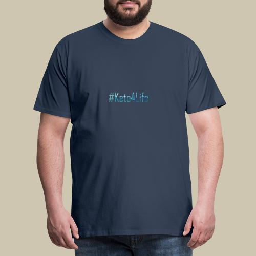 Keto For Life With No Background - Men's Premium T-Shirt