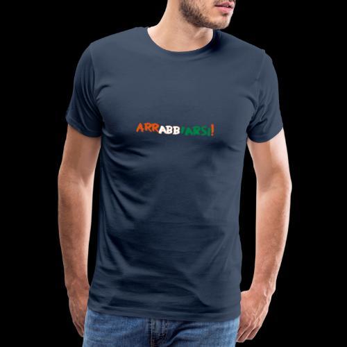 arrabbiarsi! - Männer Premium T-Shirt