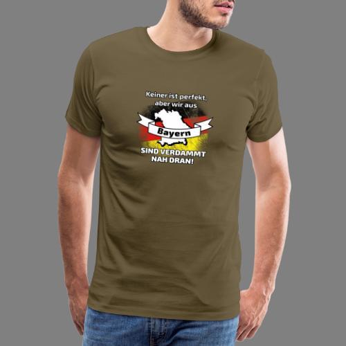 Perfekt Bayern - Männer Premium T-Shirt
