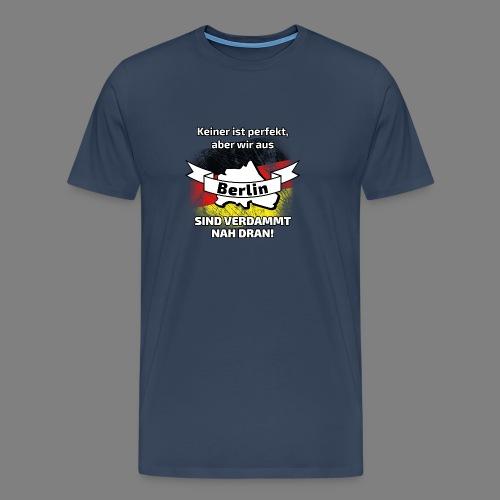 Perfekt Berlin - Männer Premium T-Shirt