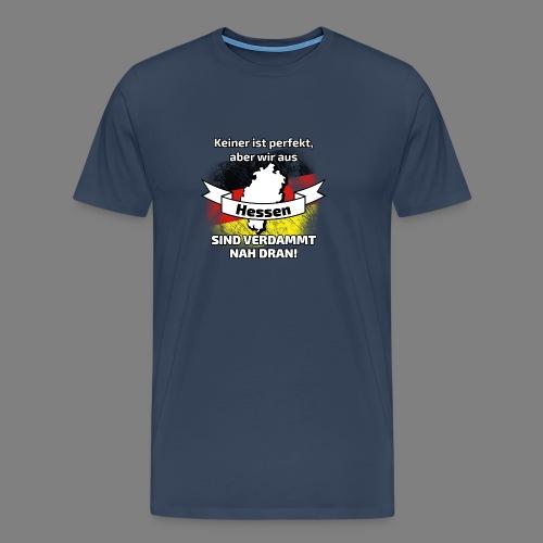 Perfekt Hessen - Männer Premium T-Shirt