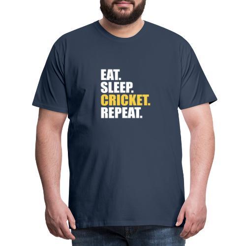 Eat Sleep Cricket Repeat - Premium-T-shirt herr