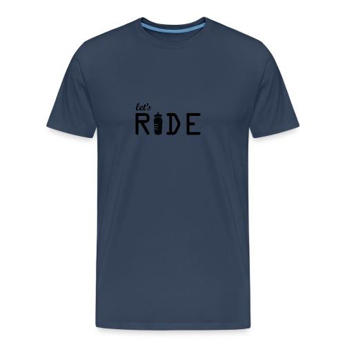 Let's Ride - Mannen Premium T-shirt