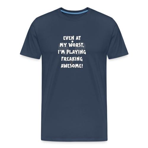 Tennis Geschenk Spruch Slogan lustig witzig Witz - Männer Premium T-Shirt