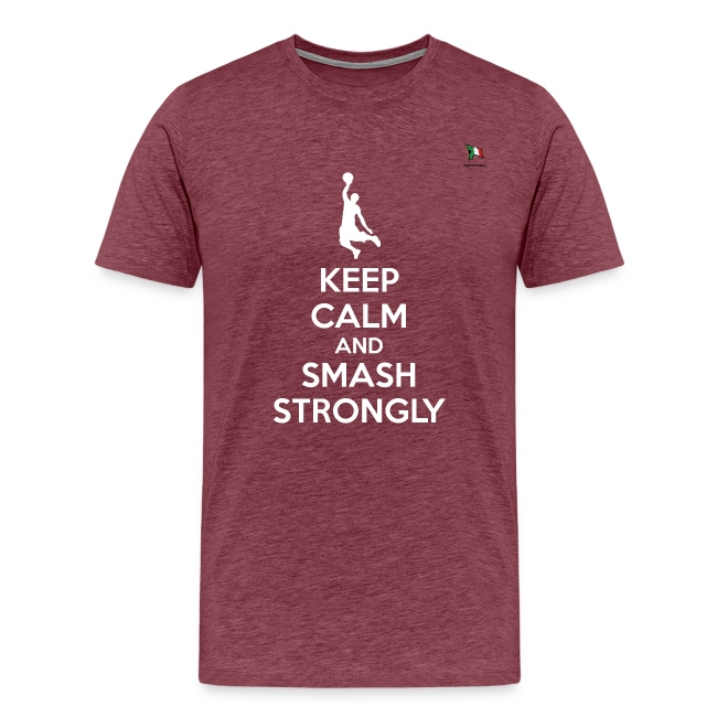 keep calm smash strongly