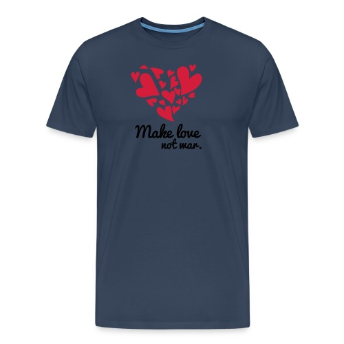 Make Love Not War T-Shirt - Men's Premium T-Shirt