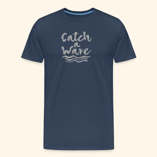 Catch A Wave - T-shirt Premium Homme