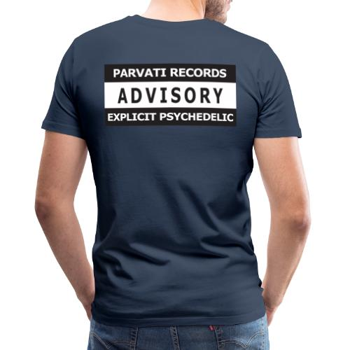 Advisory Explicit Psychedelic - Men's Premium T-Shirt