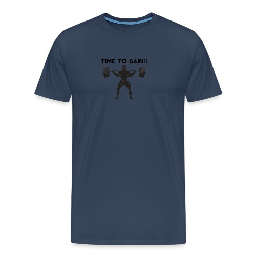 TIME TO GAIN! by @onlybodygains - Men's Premium T-Shirt