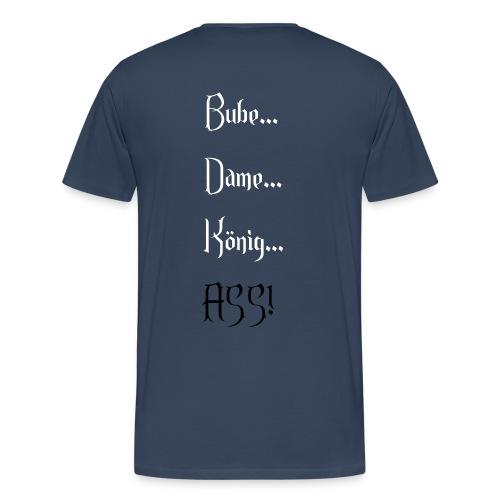 Bube Dame König Ass - Männer Premium T-Shirt
