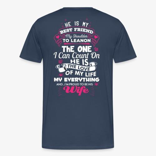 Stolze Ehefrau - Männer Premium T-Shirt