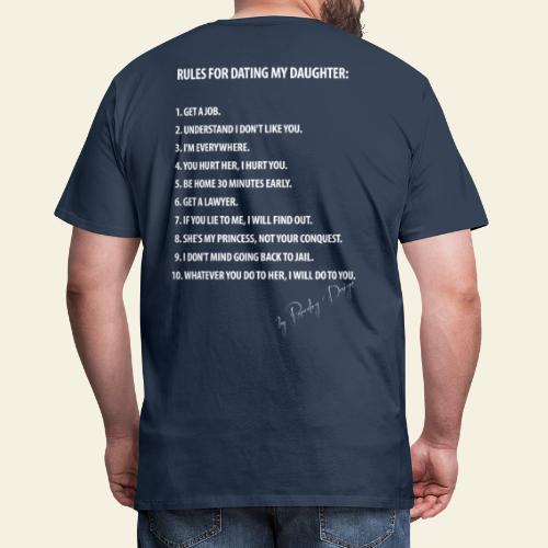 dating my daughter - Herre premium T-shirt