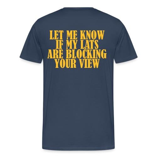 Lats Blocking View, Gym, Training, Fitness, Pain - Männer Premium T-Shirt