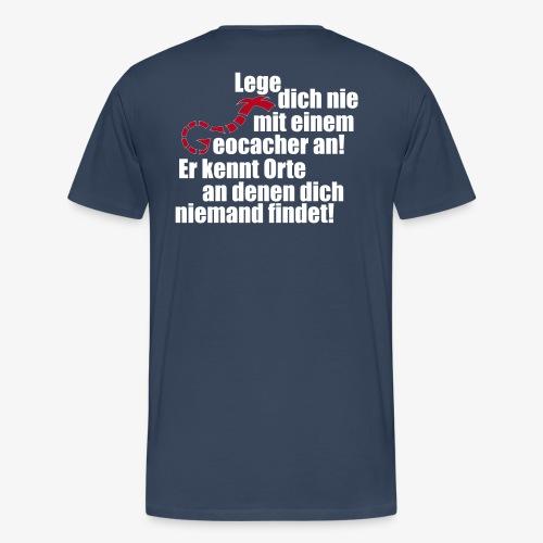 Leg' dich nicht mit uns an! - Männer Premium T-Shirt