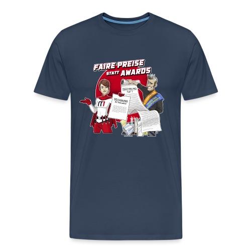 Faire Preise statt Awards - Männer Premium T-Shirt