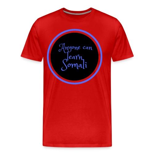 Anyone can learn Somali Tshirt art - Men's Premium T-Shirt