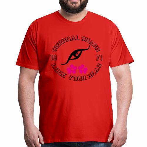 LOSE YOUR HEAD - Camiseta premium hombre