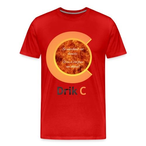 La machine est lancée et ce n'est pas un diesel; - T-shirt Premium Homme