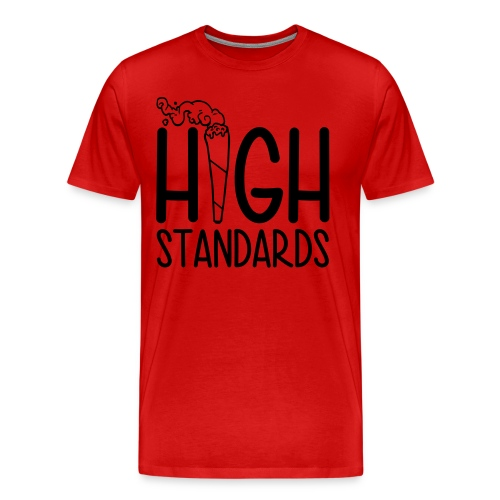 High Standards - Men's Premium T-Shirt