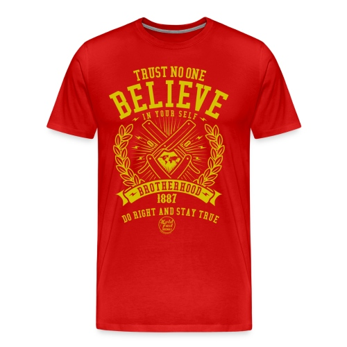 Only Believe in your Self - Männer Premium T-Shirt
